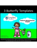 3 Butterfly Templates!