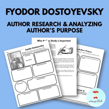 Fyodor Dostoyevsky - Author Study Worksheet, Author's Purpose, Author Research