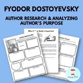Fyodor Dostoyevsky - Author Study Worksheet, Author's Purp