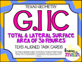 G.11C: Total & Lateral Surface Area of 3D Figures TEKS Aligned Task Cards!