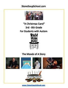 "G 3 - 8 Autism ""A Christmas Carol""  Moods of the Story -  Reading"
