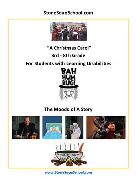 """G 3 - 8 Learning Disabilities """"A Christmas Carol""""  Moods of the Story -  Reading"""