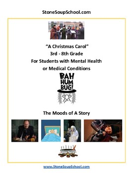 """G3 - 8  """"A Christmas Carol"""" Moods of Story - Mental Health or Medical Condition"""