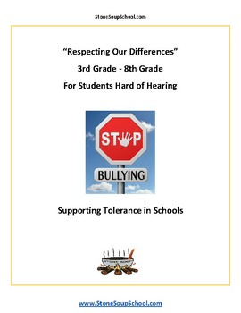 G 3 - 8 Respecting Our Differences-Supporting Tolerance w/ Hearing Impairments