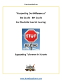 G3 - 8 Respecting Our Differences-Supporting Tolerance -Students Hard of Hearing