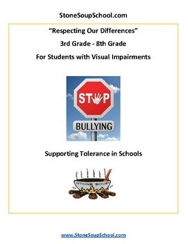 G 3 - 8 Respecting Our Differences-Supporting Tolerance w/ Visual Impairments