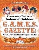 G.A.M.E.S. Gazette, Volume 1 : COVID-Friendly Ideas for Te