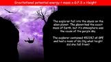 G.P.E and K.E Energy Equations - GPE = m x g x h and KE = ½ x m x v²