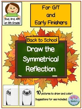 """G/T and Early Finishers Back to School """"Draw the Symmetry"""