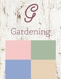 G is for Gardening