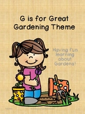 G is for Great Gardening Theme