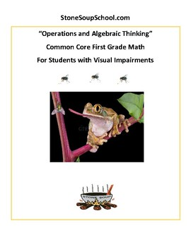 G1 - Operations and Algebraic Thinking - For Students with Visual Impairments