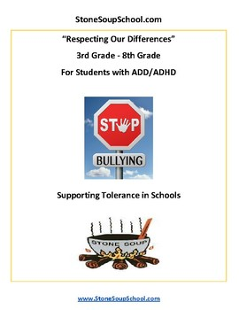 G3 - 8 Respecting Our Differences-Supporting Tolerance -  students w/ADD or ADHD