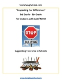 """Gr 3-8:""""Respect Differences/ Support Tolerance"""" for ADD/ A"""