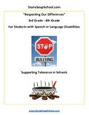 Grades 3-8: Respecting our Differences/ Tolerance for Spee