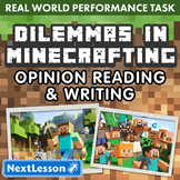 G3 Opinion Reading & Writing - Dilemmas in Minecrafting Performance Task