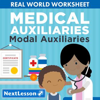 G4 Modal Auxiliaries - 'Medical Auxiliaries' Essential: Pediatric Nurses