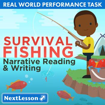 G4 Narrative Reading & Writing - Survival Fishing Performance Task