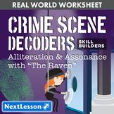 G9-10 Alliteration & Assonance, 'The Raven' - Crime Scene Decoder Skill Builder