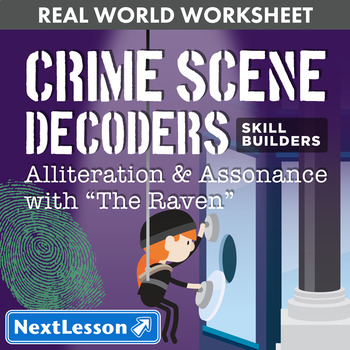 G9-10 Alliteration & Assonance, 'The Raven' - Crime Scene Decoder Skill Builder