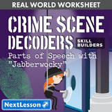 "G9-10 Parts of Speech with ""Jabberwocky"" - Crime Scene Decoder Skill Builder"