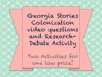 Georgia Colonization Lesson: Video Questions and Debate