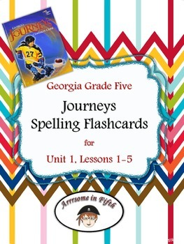Georgia Grade 5 Journeys Spelling Flashcards for Unit 1, Lessons 1-5