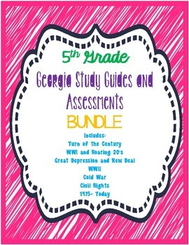 5th Grade GA Study Guides and Assessments BUNDLE for SS5H1 - SS5H7