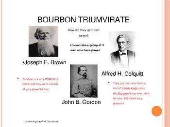 Georgia Studies Bourbon Triumvirate and Henry Grady Power Point
