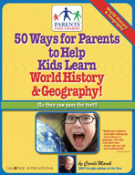50 Ways for Parents to Help Kids Learn World History & Geography!