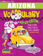 Arizona Vocabulary: Va-Va-Vroom! Social Studies Words From Our State's Standards