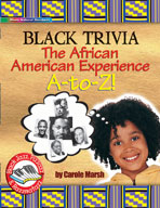 Black Trivia: The African American Experience A-to-Z!
