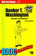 Booker T Washington: Educator and Reformer