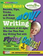 Carole Marsh Secrets, Tips, Tricks and More to Prompt WOW! Writing