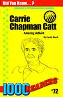 Carrie Chapman Catt: Amazing Activist