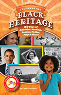Celebrating Black Heritage: 20 Days of Activities, Reading, Recipes, Parties, Plays, and More! (ebook)