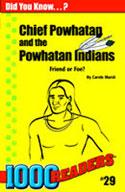 Chief Powhatan and the Powhatan Native Americans: Friend or Foe?