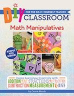 DIY Classroom:  Math Manipulatives for the Do-It-Yourself Teacher