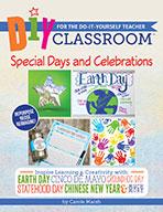 DIY Classroom:  Special Days and Celebrations for the Do-I