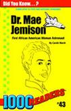 Dr. Mae Jemison: American Astronaut