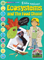 Eddie Explores Ecosystems and the Food Chain