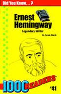 Ernest Hemingway: Legendary Writer