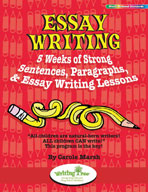 Essay Writing: 5 Weeks of Strong Sentences, Paragraphs, & Essay Writing Lessons