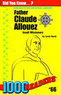 Father Claude Allouez: Jesuit Missionary