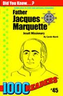 Father Jacques Marquette: Jesuit Missionary
