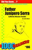 Father Junipero Serra: California Missions Founder