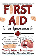 First Aid for Ignorance: How to Survive Getting an Educati