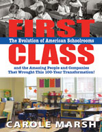First Class: Evolution of American Schoolrooms