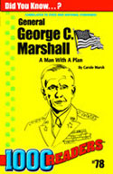 George C Marshall: A Man With A Plan