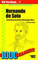 Hernando de Soto: First Discovered the Mississippi River